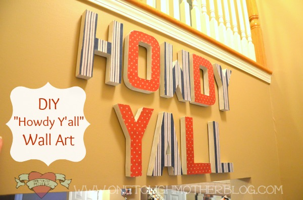 "DIY ""Howdy Y'all"" Wall Art"