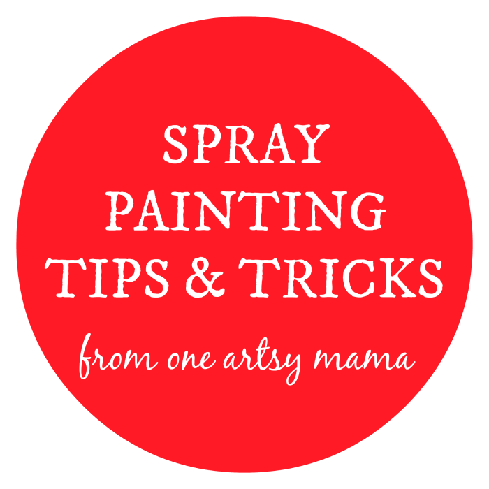 Spray Painting Tips and Tricks