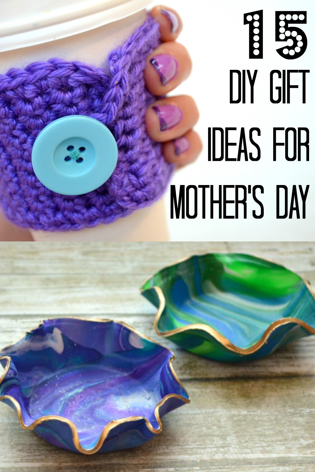 15 diy mother 39 s day gift ideas amy latta creations Mothers day presents diy
