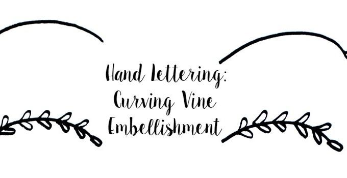 Basic Hand Lettering: Curving Vine Embellishment