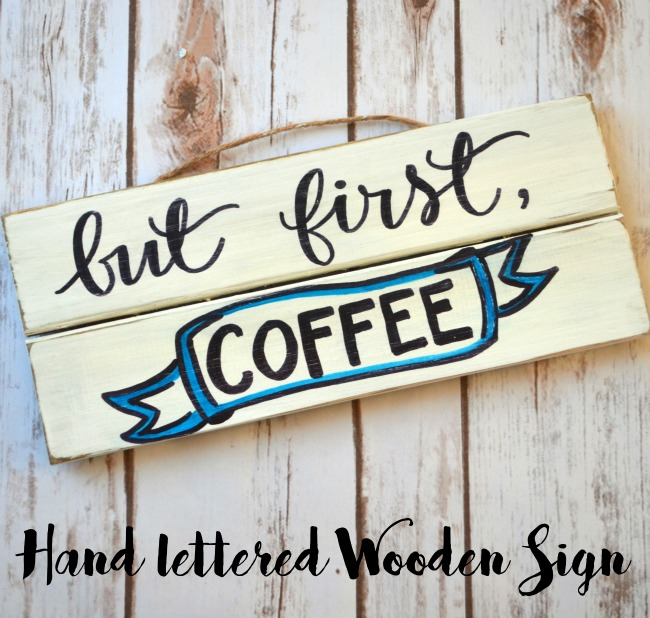 Hand Lettered Wooden Coffee Sign