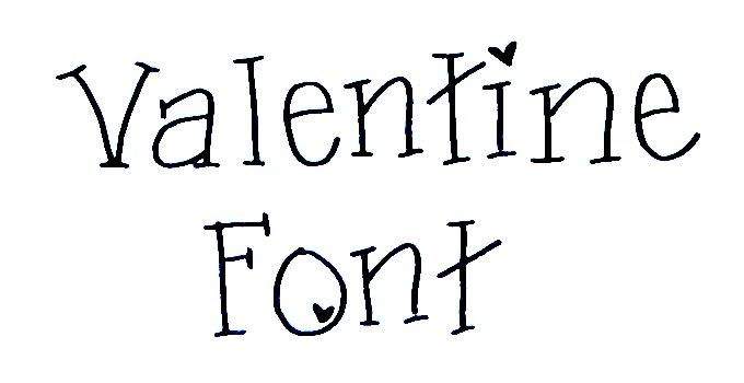 Außergewöhnlich ... Valentine Font! Valentinefontslider