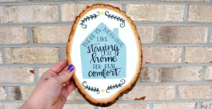 Hand Lettered Wooden Sign {with a Jane Austen quote}