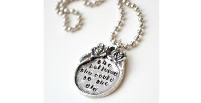 """She Believed She Could"" Stamped Pendant"