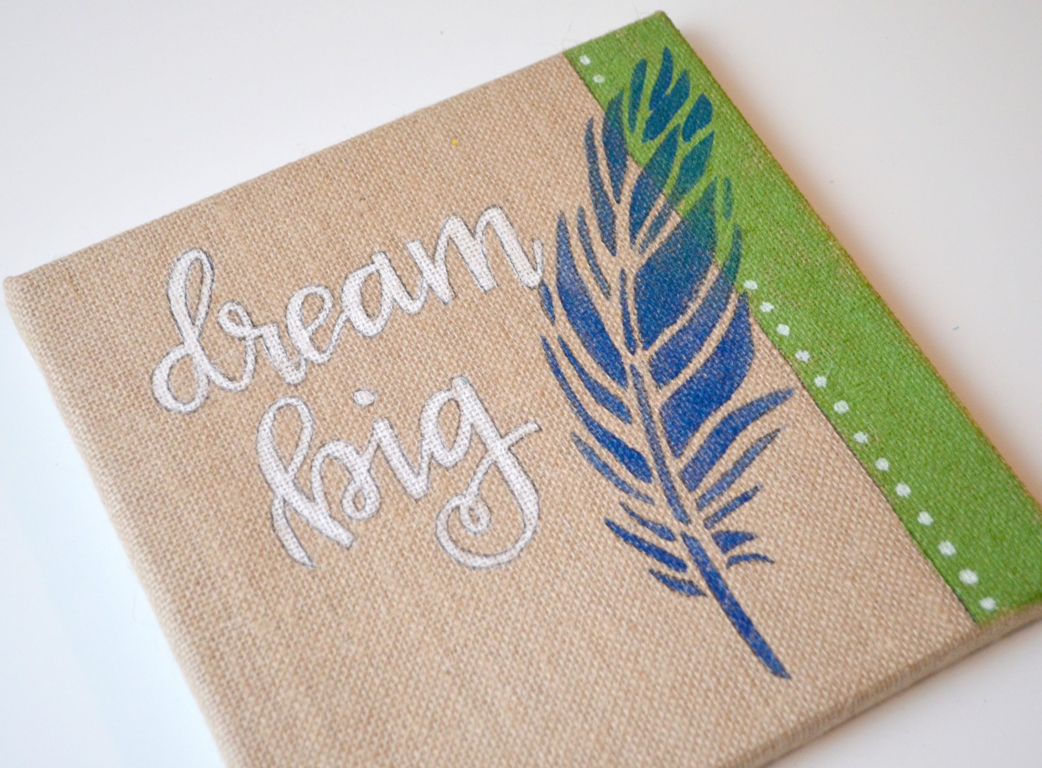 Dream Big Stenciled Canvas