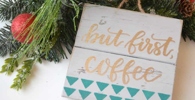 30 Minute Gift Idea: Hand Lettered Sign