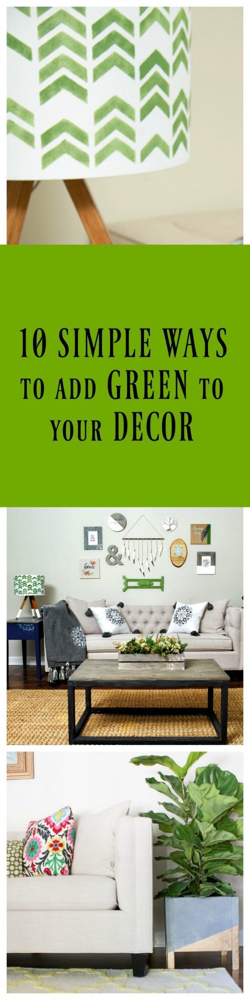 10 Simple Ways to Add Green to Your Decor