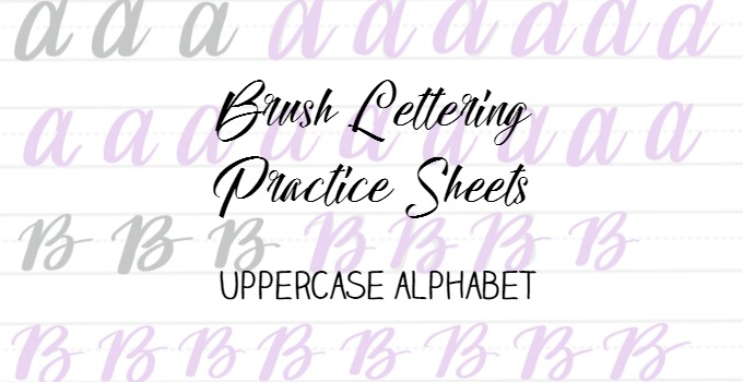 Free Brush Lettering Practice Sheets: Uppercase Alphabet