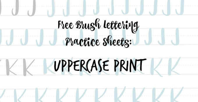 Free Brush Lettering Practice Pages: Uppercase Print Alphabet