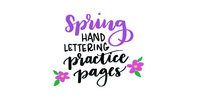 Spring Hand Lettering Practice Page
