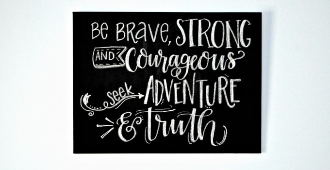 """Hand Lettered """"Be Brave"""" Wall Art"""