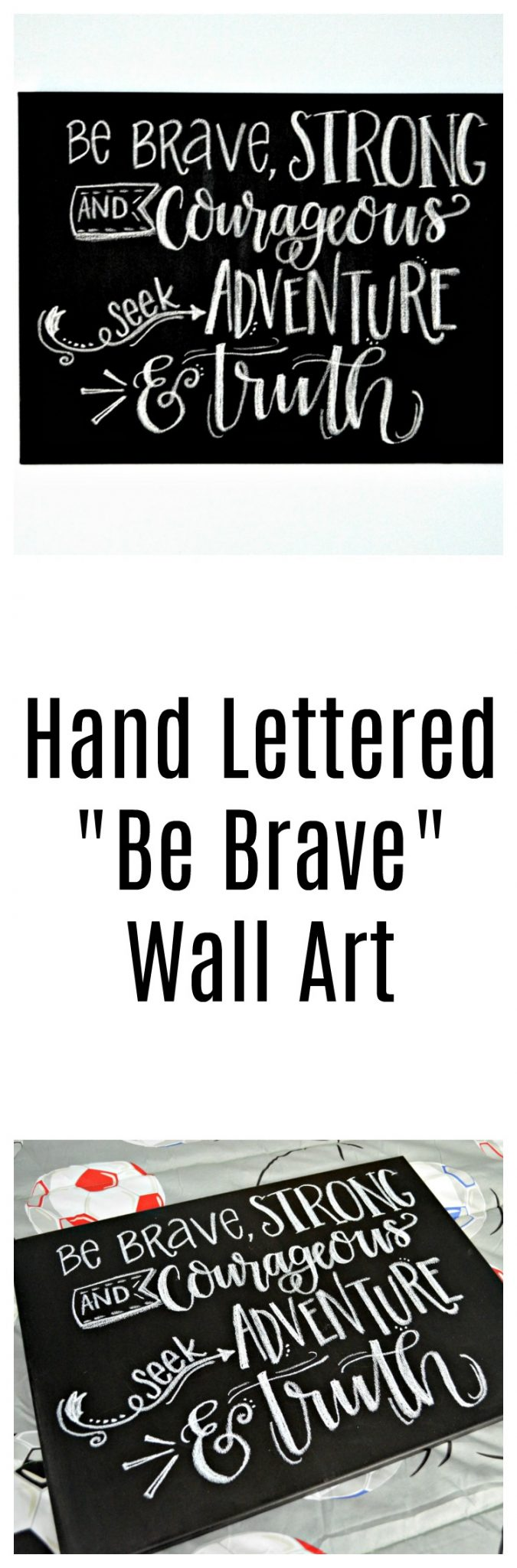 "Hand Lettered ""Be Brave"" Wall Art"