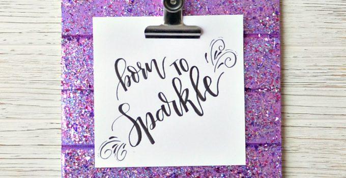 FolkArt Glitterific Sparkly Clipboard Sign