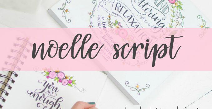 Hand Lettered Fonts: Noelle Script & Latta Print
