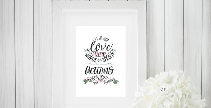Love with Actions & Truth Printable